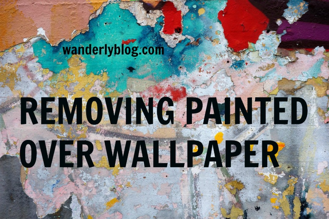 How To Paint Over Wallpaper In A Bathroom.Removing Painted Over Wallpaper Bathroom Progress