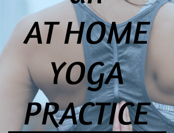 How to Start an at Home Yoga Practice