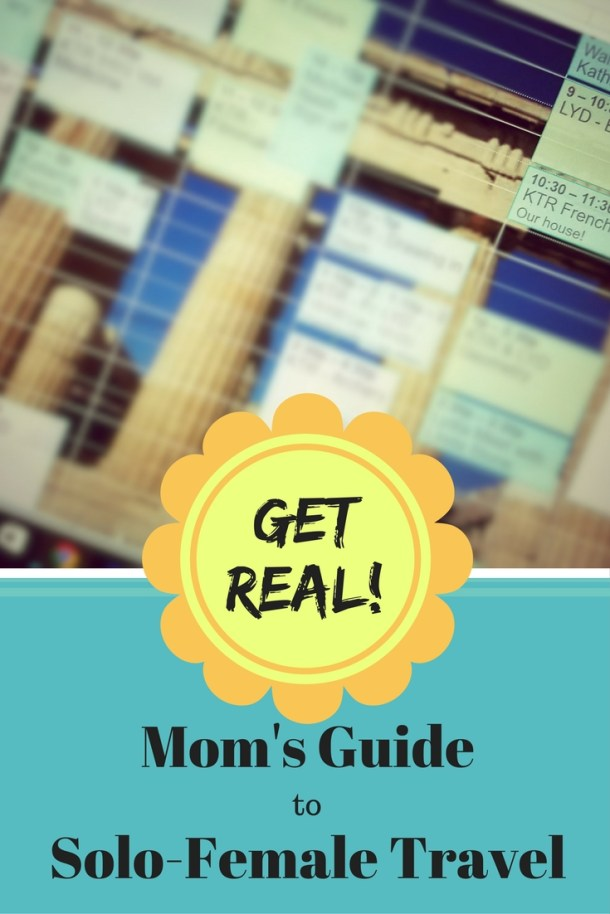 solo female mom travel humor how to get started