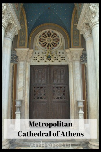 Metropolitan Cathedral of Athens- A brief background a photo essay of the cathedral and Mikri Mitropoli beside it.
