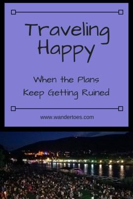 Traveling Happy Plans Keep Getting Ruined Heidelberg Germany