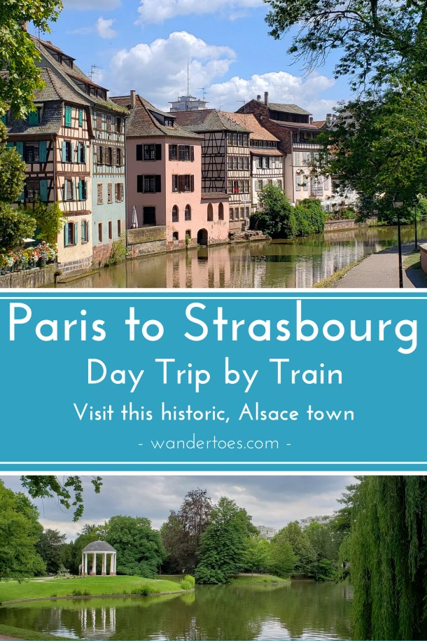 Paris & Strasbourg, France: How to take the train for a beautiful day trip to this historic Alsace town.   Paris to Strasbourg Day Trip   Strasbourg Day Trip   Paris to Strasbourg Train   Strasbourg Train Station