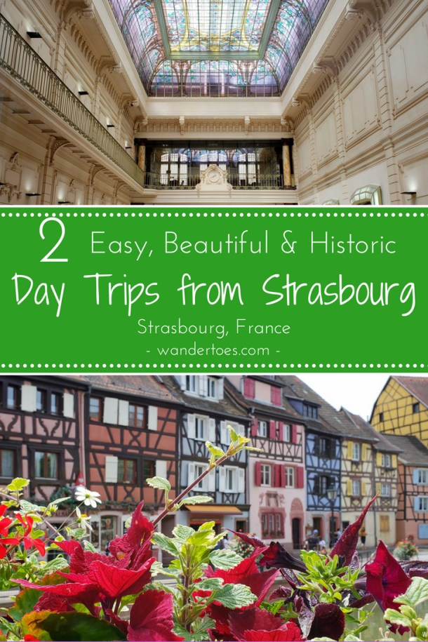 Strasbourg, France: Day trips from Strasbourg France by train are convenient and rewarding. Grab your camera, buy your tickets, and explore Colmar & Nancy, France for the day!