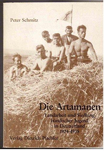 Die Artamanen - Peter Schmitz