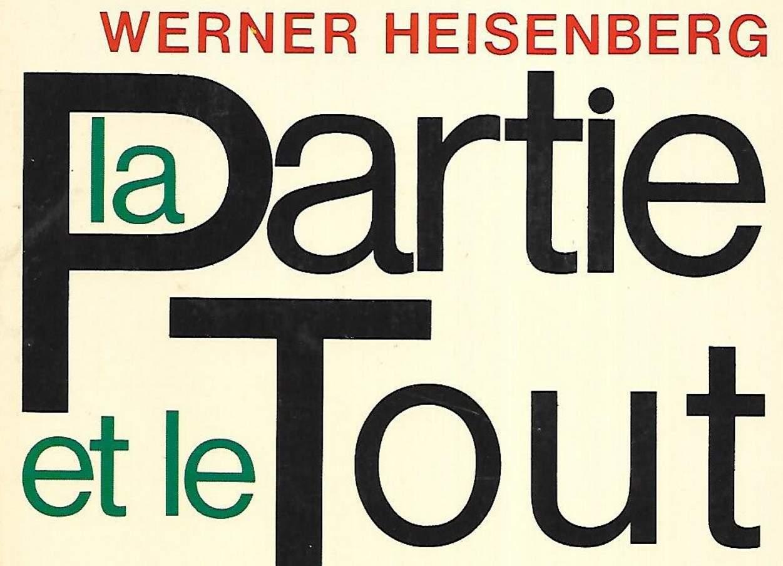 Werner-Heisenberg_La partie et le tout