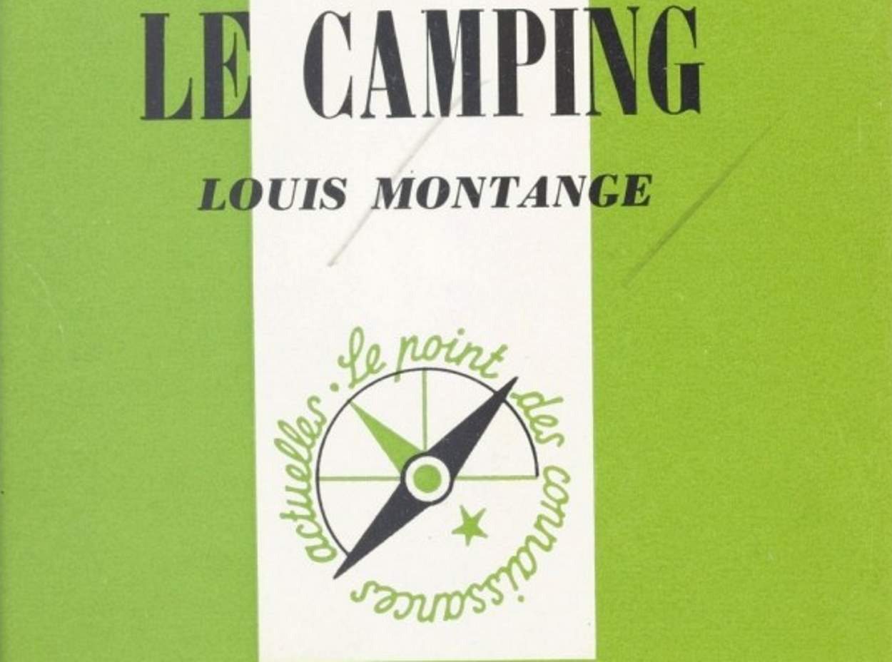 Montange, Louis - Le camping - PUF