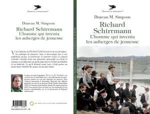 Duncan M. Simpson - Richard Schirrmann L'homme qui inventa les auberges de jeunesse- Les Amis de la Culture Européenne