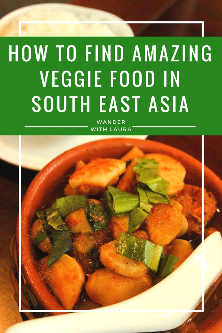how-to-find-amazing-vegetarian-food-south-east-asia