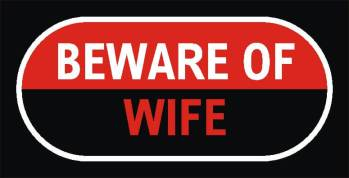 Beware Of Wife Photo Prop-0
