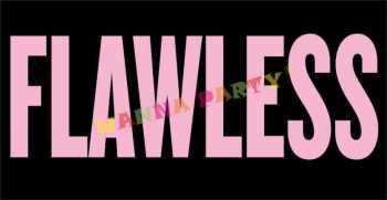Flawless-0