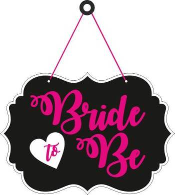 Bride To Be Hanging Sign Decoration-0