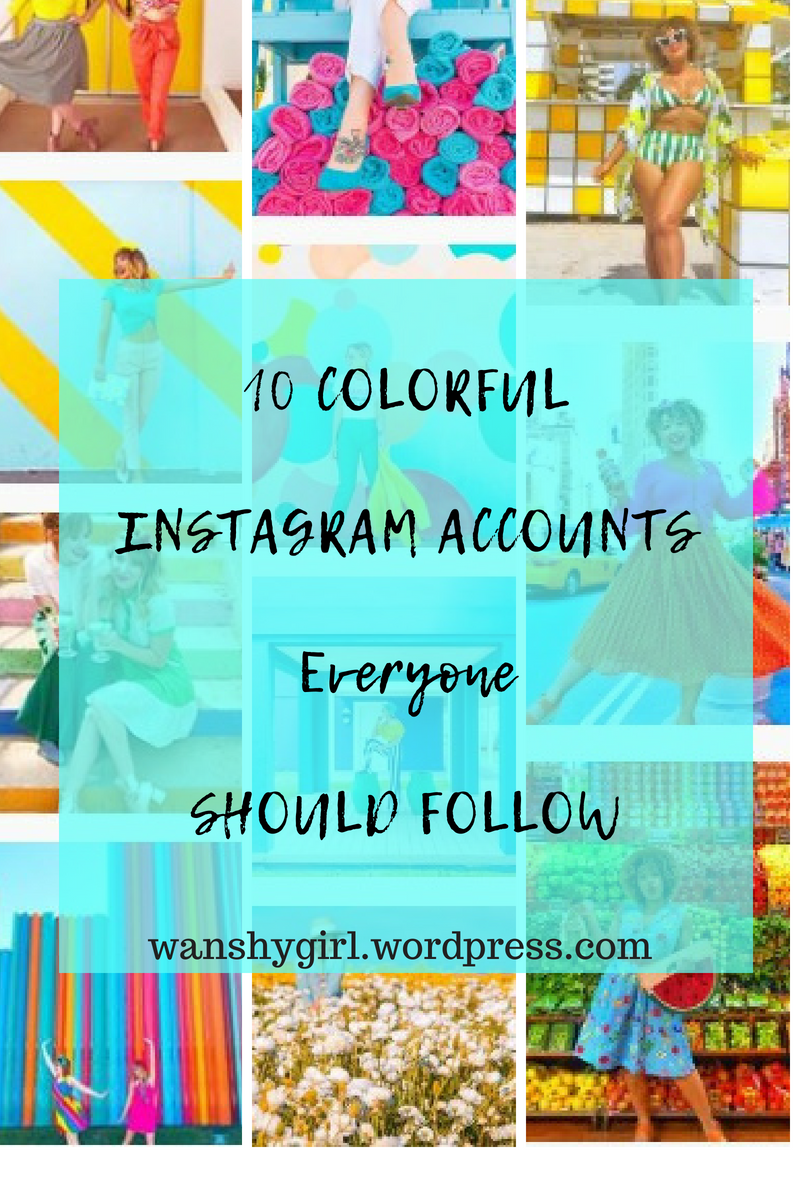 Best Colorful Instagram Accounts to Follow