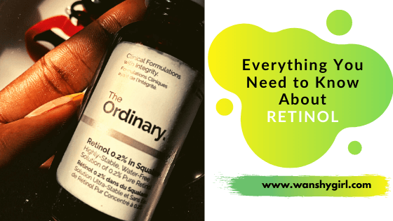 he Ordinary Retinol 2% In Squalane Review WanShyGirl Blog