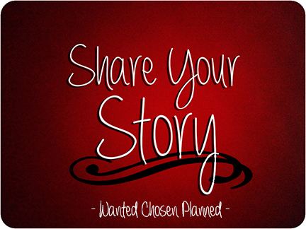 share your story copyright Alexis Marie Chute Wanted Chosen Planned 1