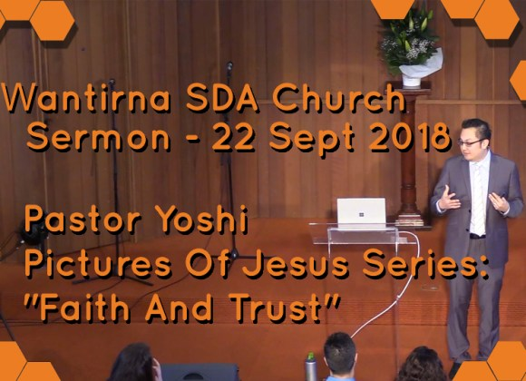 Sermon 22 September 2018, Pictures Of Jesus Sermon Series: No.11