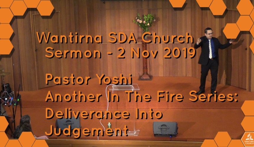 Sermon 2 November 2019, Another In The Fire Sermon Series No.2