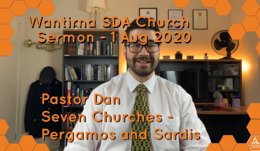 "Sermon 1 August 2020 – ""The Seven Churches Of Revelation"" Sermon Series No.2"