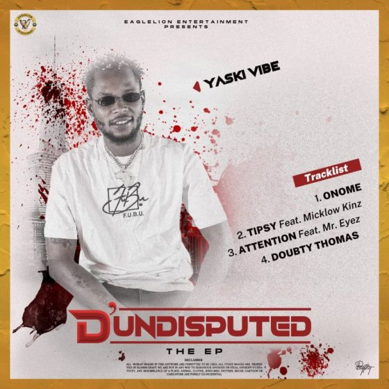 Yaski Vibe – D'undisputed The EP