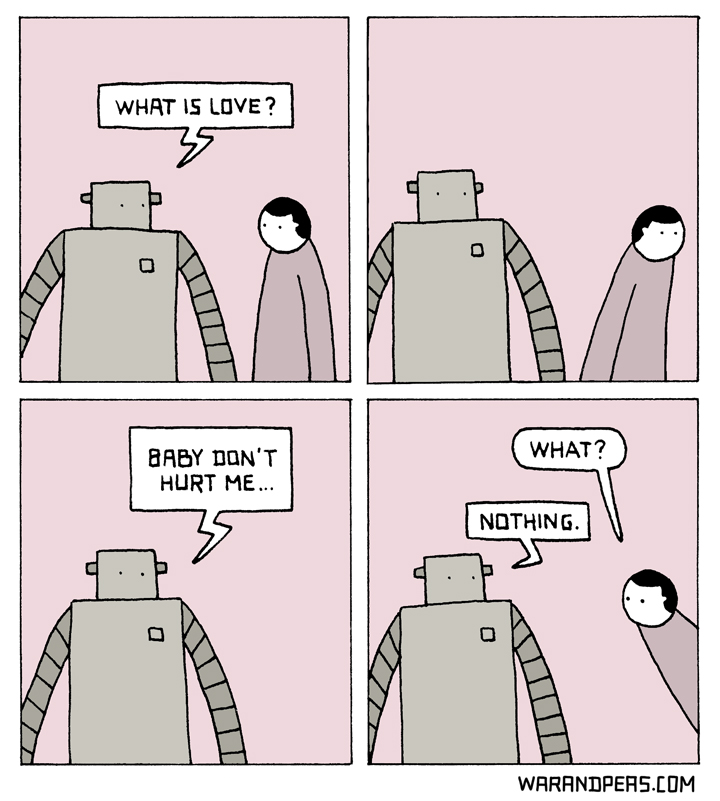 what-is-love-war-and-peas-comic-robot-webcomic-baby-dont-hurt-me