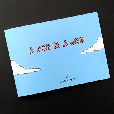 War and Peas - A Job Is A Job - Elizabeth Pich and Jonathan Kunz