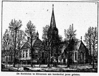 De Kerkbrink te Hilversum een honderdtal jaren geleden