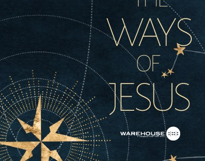The Ways of Jesus - Jesus Still Loves You