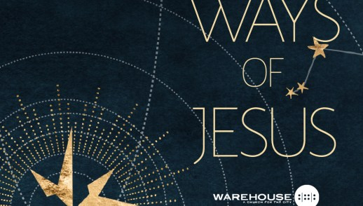 The Ways of Jesus - Abide and Surrender