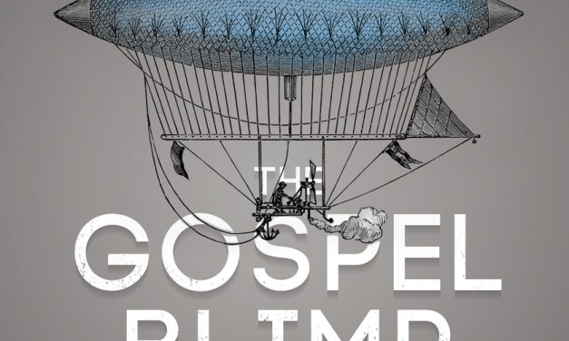 The Gospel Blimp