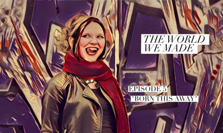 The World We Made, Episode 5, Born This Way