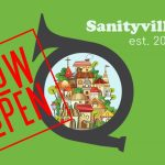 Sanityville Grand Opening! Sane Christian discourse in a world gone mad