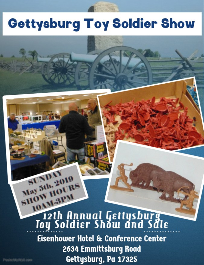 Gettysburg Toy Soldier Show - Made with PosterMyWall