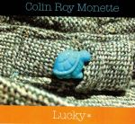 Lucky by Colin Roy Monette