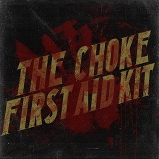 First Aid Kit by The Choke