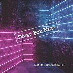 Last Call Before The Fall by Dizzy Box Nine