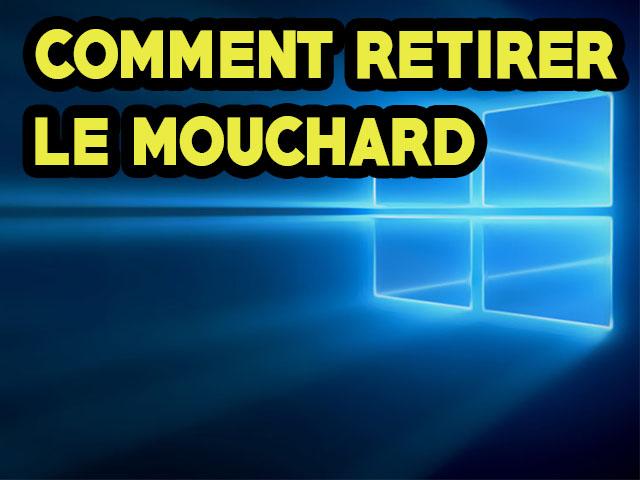 Confidentialité: Comment retirer le Mouchard Windows 10 ?