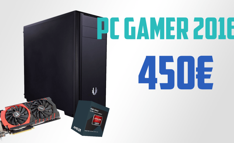 Config PC Gamer à 450€