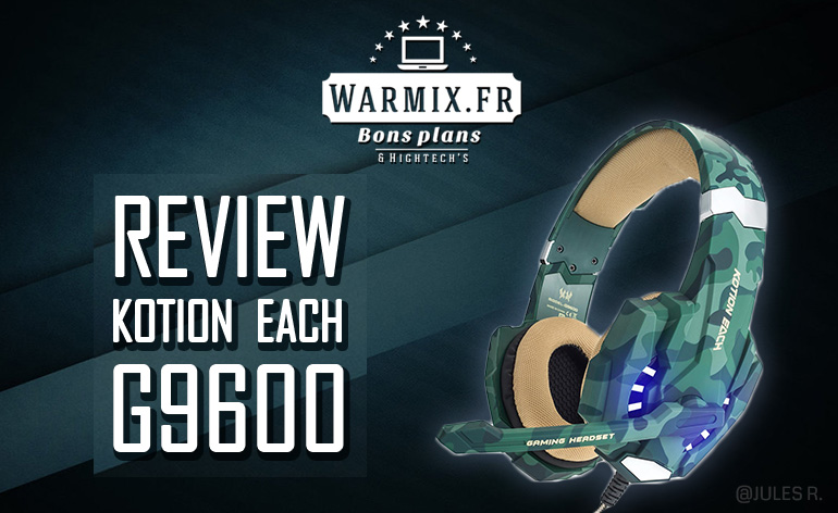 Test casque gamer : EasySMX Kotion Each G9600, le top à 29 € ?