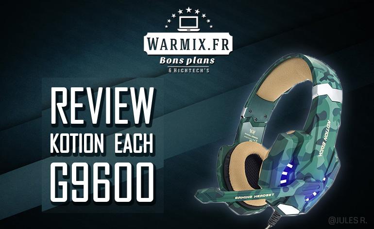 test avis casque gamer pas cher 2017 Kotion Each G9600