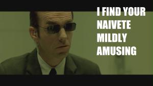 matrix_agent_smith_naivete