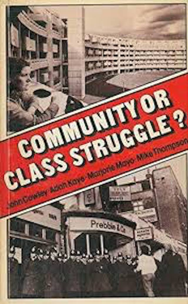 Community or Class Struggle (John Cowley)