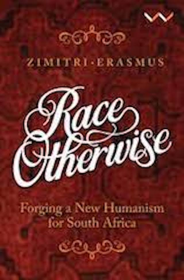 Race Otherwise (Zimitri Erasmus)