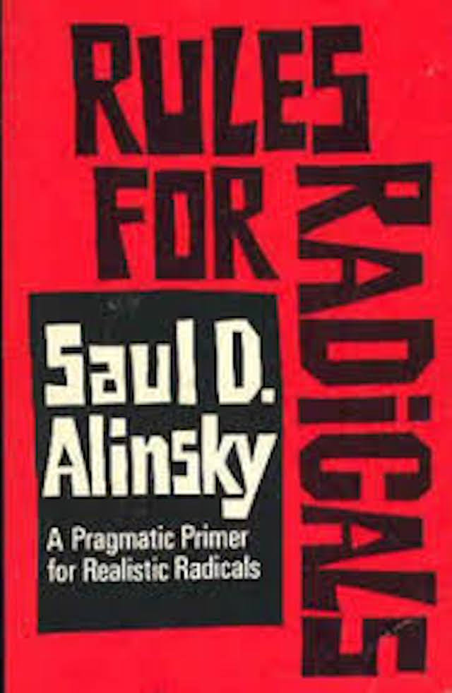 Rules for Radicals (Saul Alinksky)