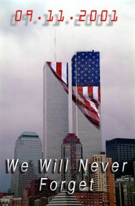 September 11, 2001. We Will Never Forget