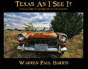Texas As I See It - a coffee table photography book