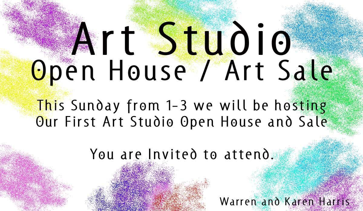 art studio open house and art sale sunday warrenharris net rh warrenharris net