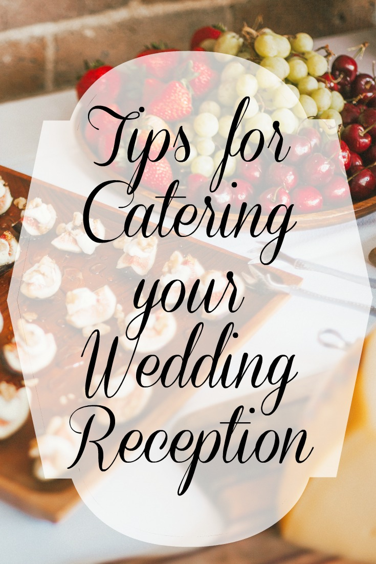 Tips for Catering your Wedding Reception