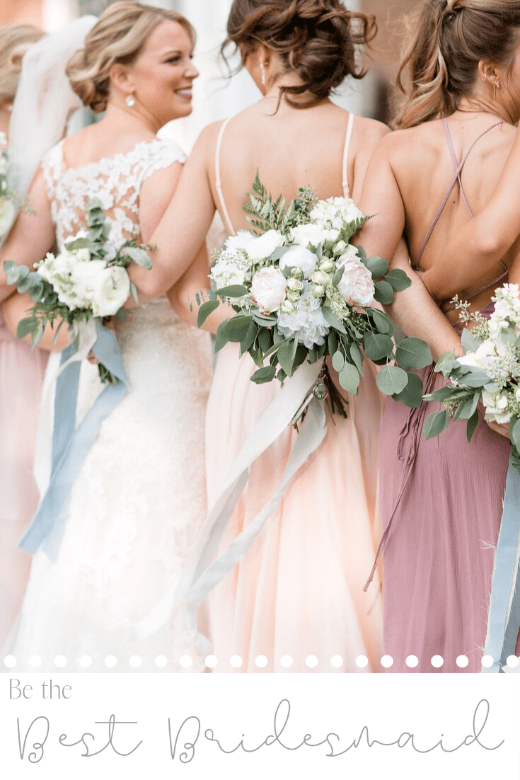 Be the best bridesmaid