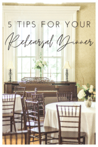 5 Tips for Your Rehearsal Dinner