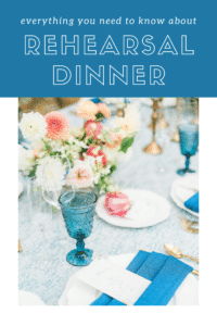 Everything you need to know about a rehearsal dinner