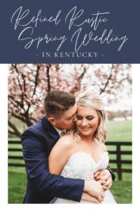 Refined Rustic Spring Wedding at Warrenwood Manor in Kentucky